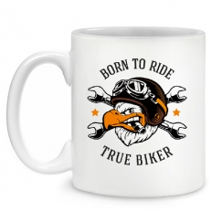 Born to ride true biker